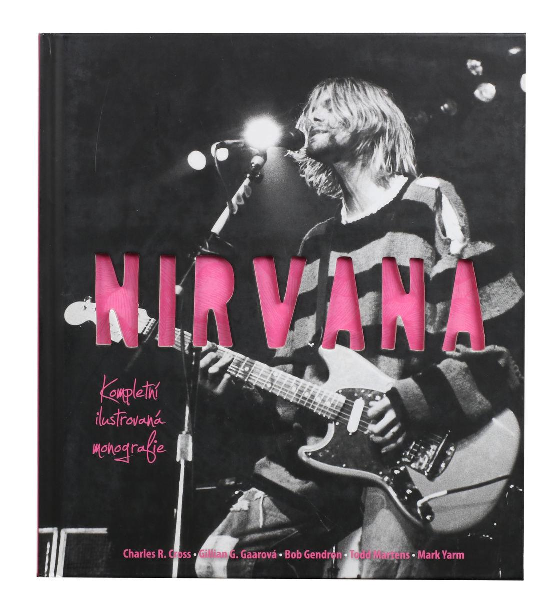 kniha Nirvana - Kompletní ilustrovaná monografie - Charles R. Cross - 0236029