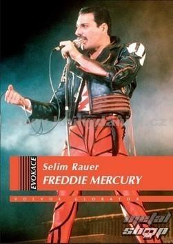 kniha Freddie Mercury - Selim Rauer