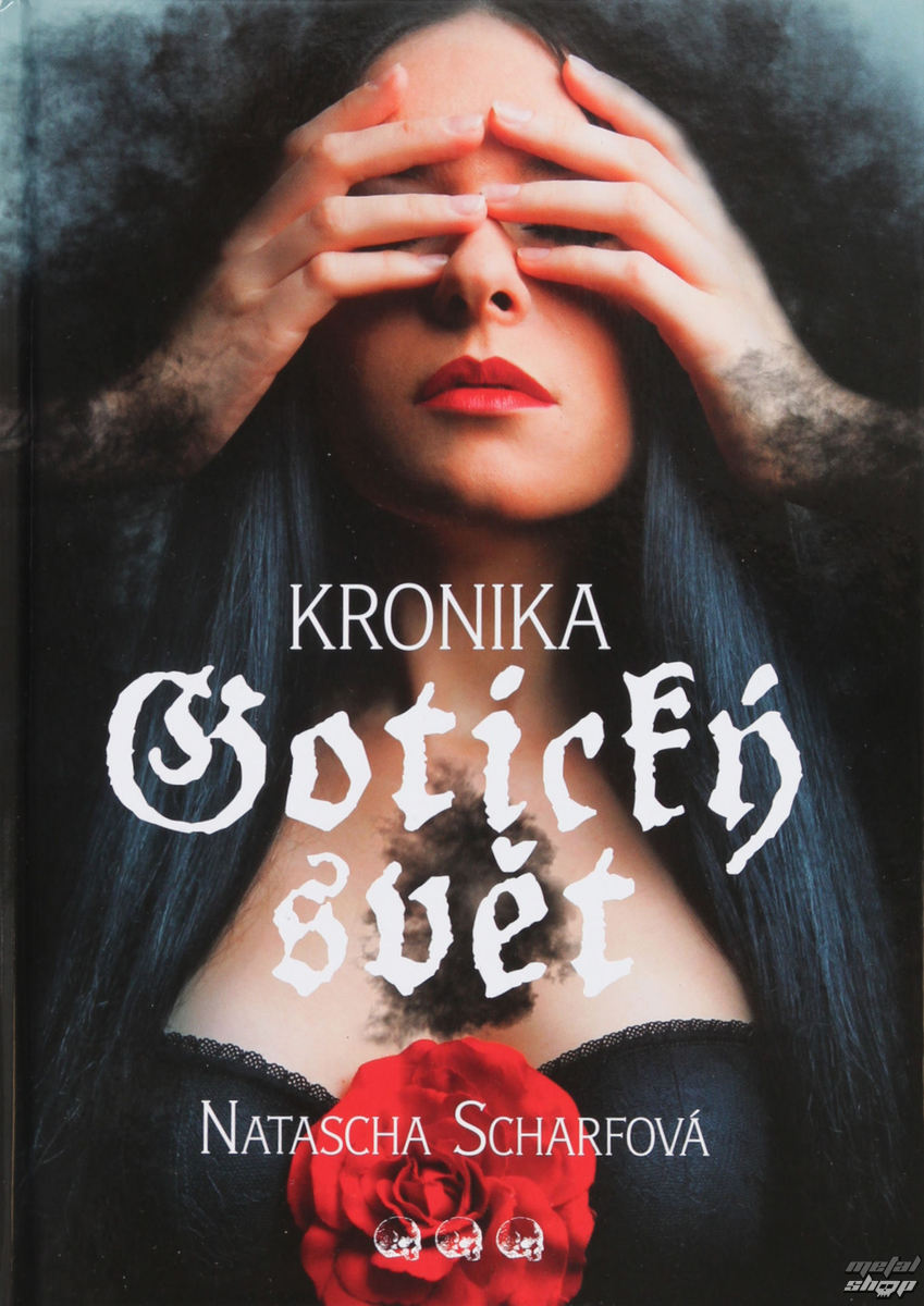 kniha Gotický svet - Kronika - Natasha Scharfová