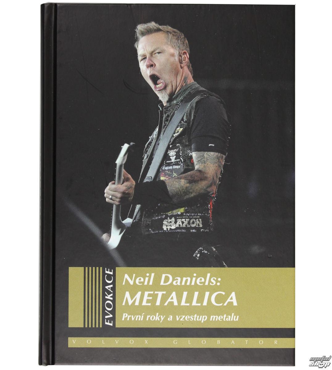 kniha Metallica - Prvé roky a vzostup metalu - Neil Daniels