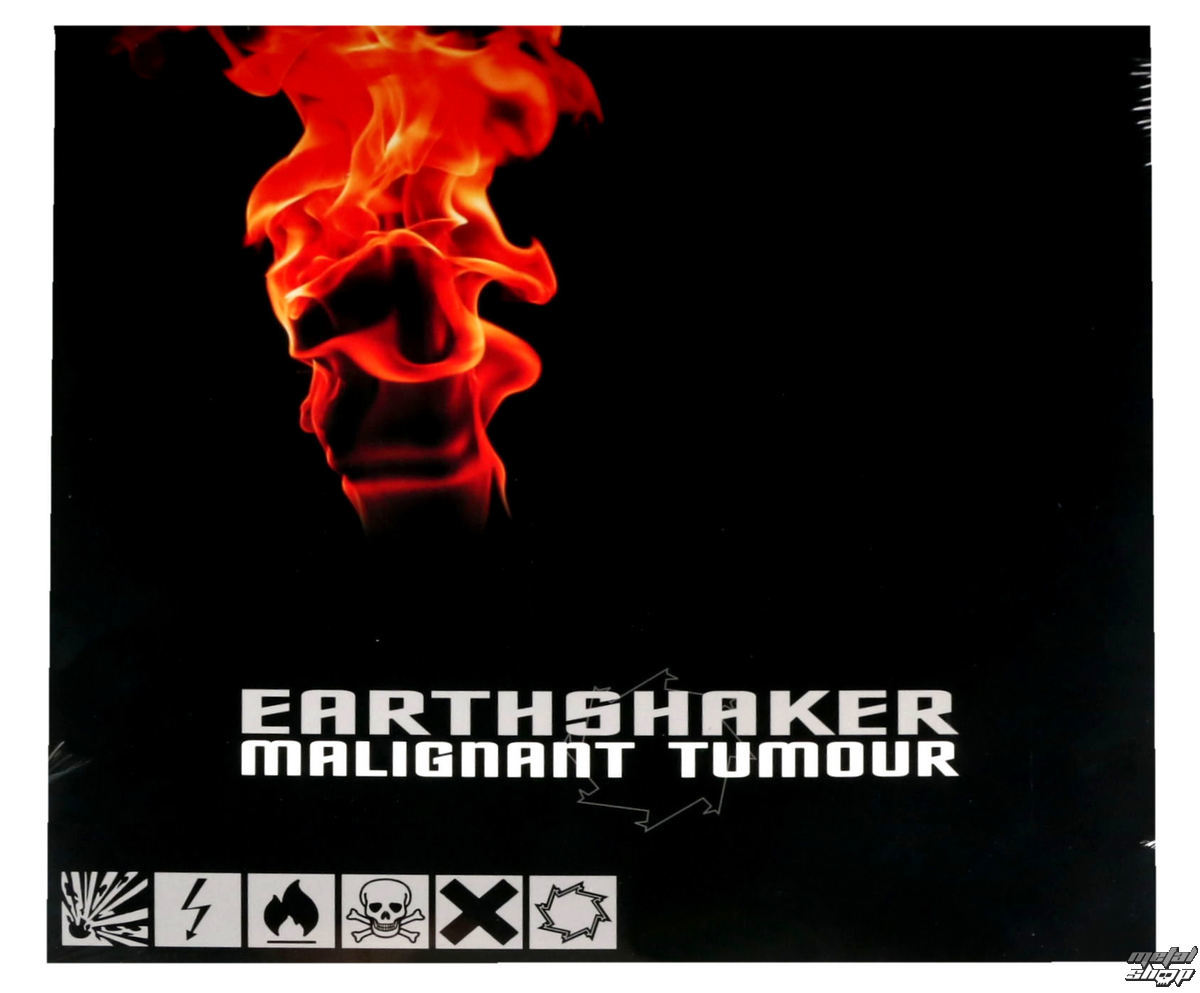CD Malignant Tumour - Earthshaker