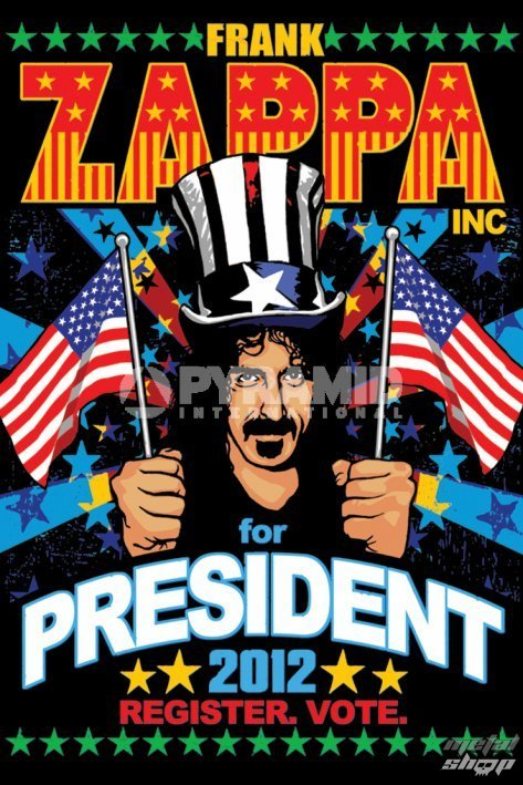 plagát Frank Zappa - For President - PYRAMID POSTERS - PP32905