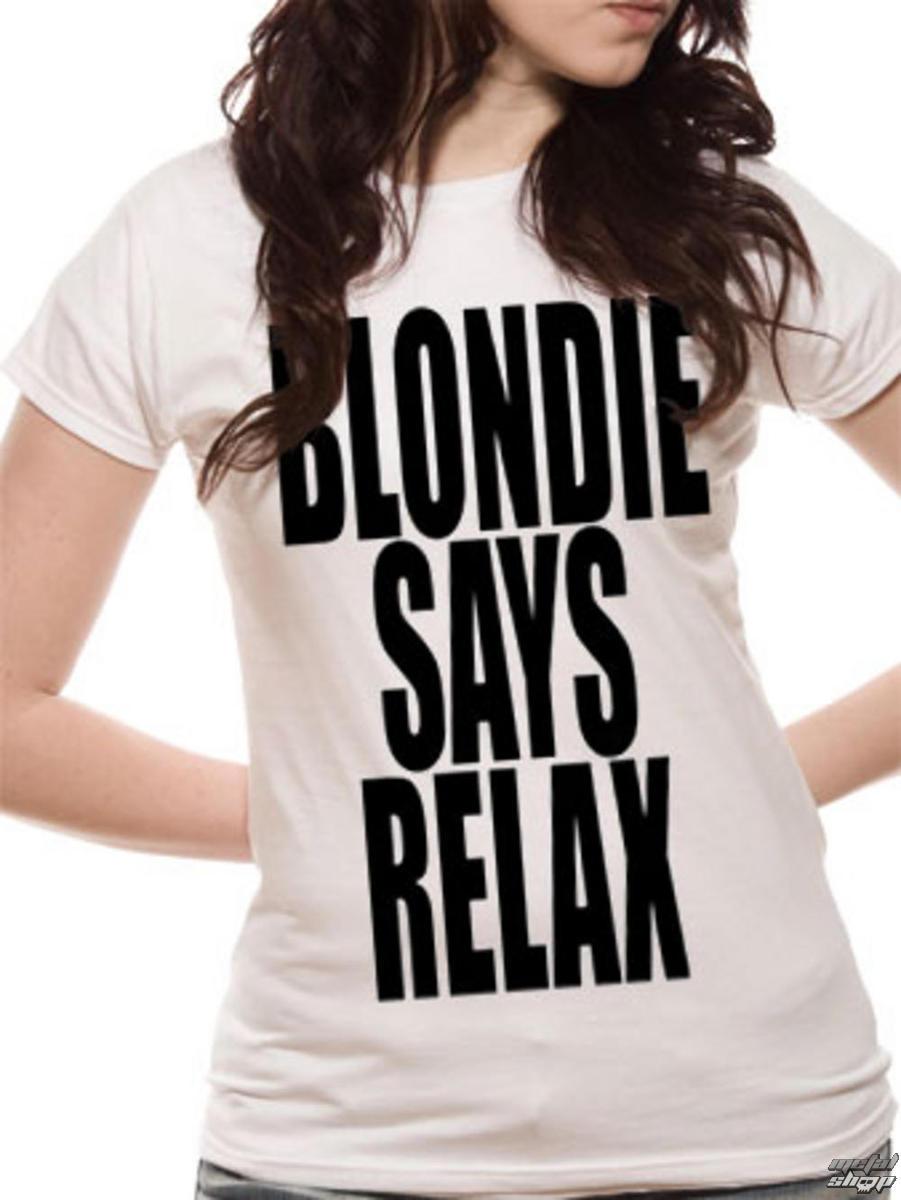 tričko dámske Blondie - Says Relax - White - LIVE NATION - PE10717SKW
