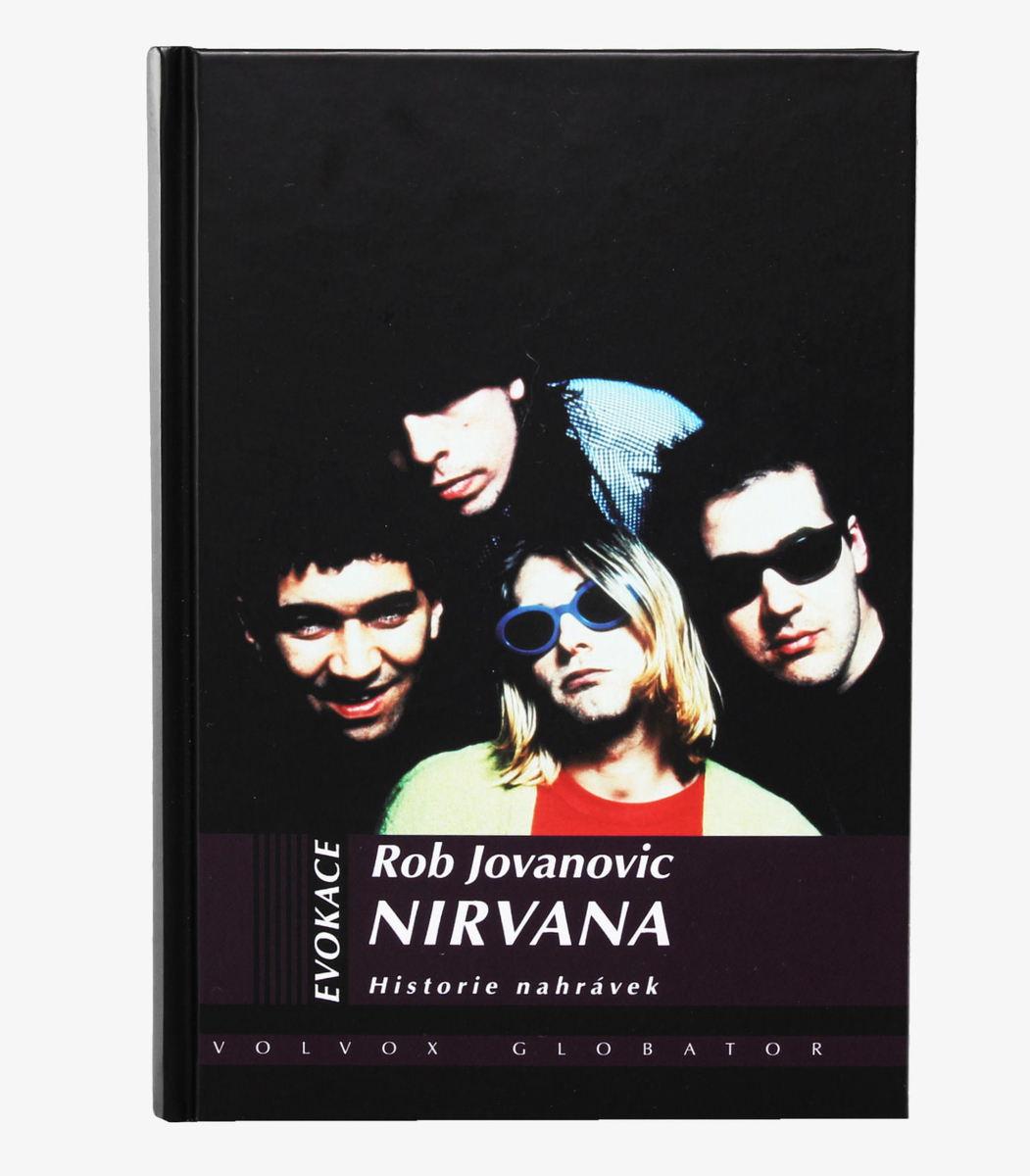 kniha Nirvana - História nahrávok - Rob Jovanovic