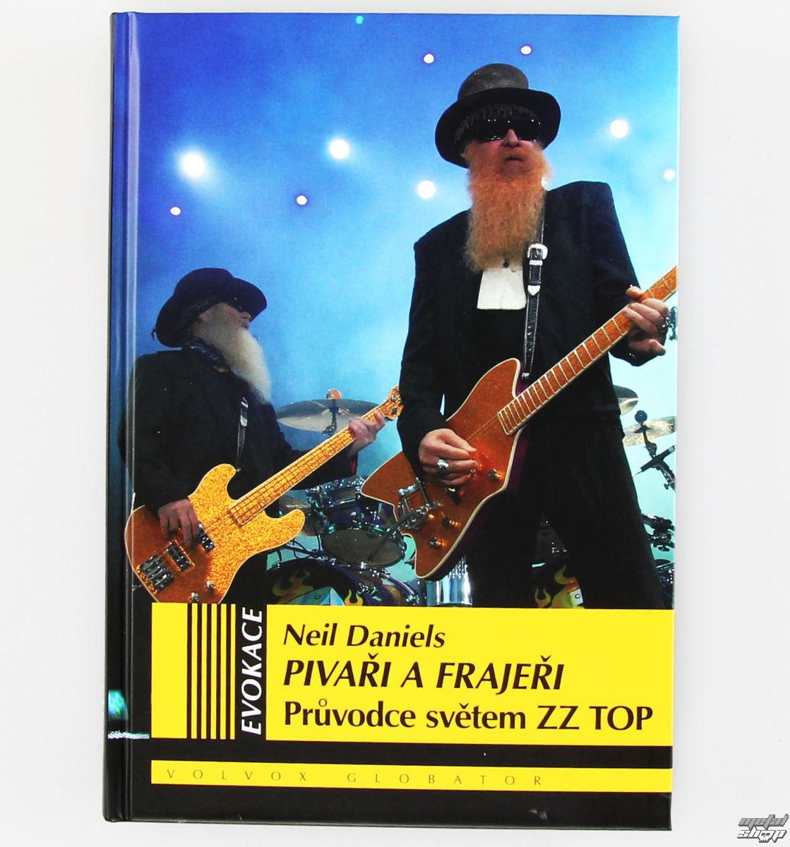 kniha Pivári a Frajeri - Sprievodca svetom ZZ Top - Neil Daniels