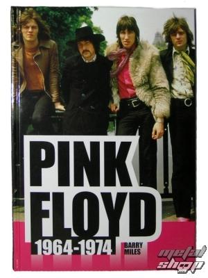 kniha Pink Floyd 1964-1974 , autor: Barry Miles