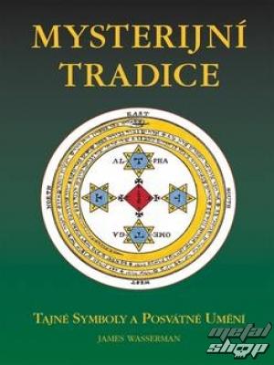 kniha Mysterijní Tradice , autor: James Wasserman