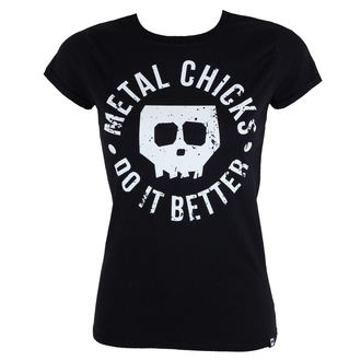tričko dámske METAL CHICKS DO IT BETTER - Skull, METAL CHICKS DO IT BETTER